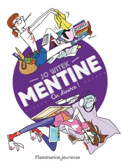 Mentine. Vol. 5. On divorce !