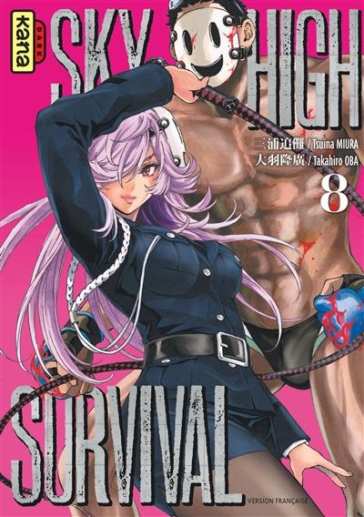 Sky-high survival. 8 / Tsuina Miura, Takahiro Oba | Miura, Tsuina. Auteur