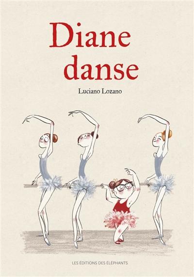Diane danse | Lozano, Luciano. Auteur