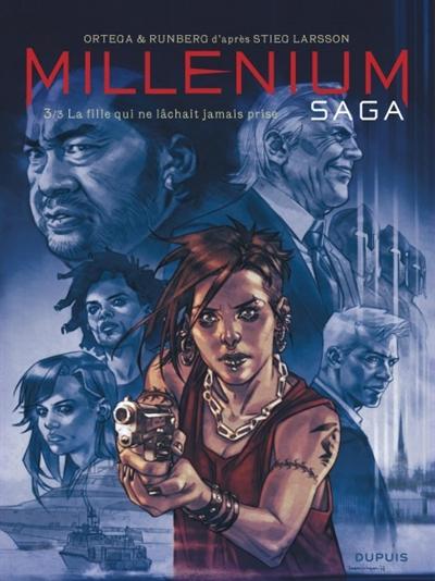 La fille qui ne lâchait jamais prise / Ortega & Runberg | Ortega (1986-....). Auteur