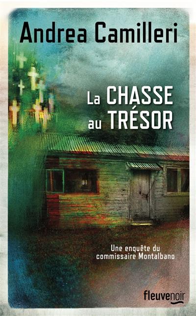 La Chasse au trésor / Andrea Camilleri | Camilleri, Andrea. Auteur