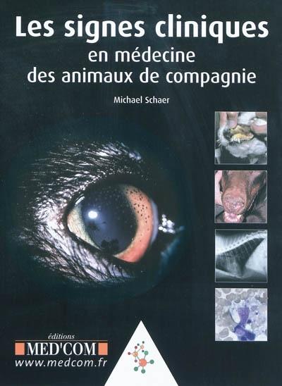 Les signes cliniques en médecine des animaux de compagnie