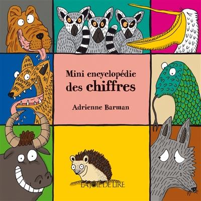 Mini encyclopédie des chiffres | Barman, Adrienne. Auteur