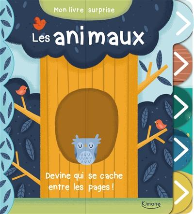 Les animaux : devine qui se cache entre les pages !