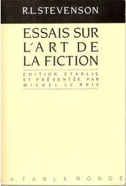 Essais sur l'art de la fiction | Robert Louis Stevenson (1850-1894). Auteur
