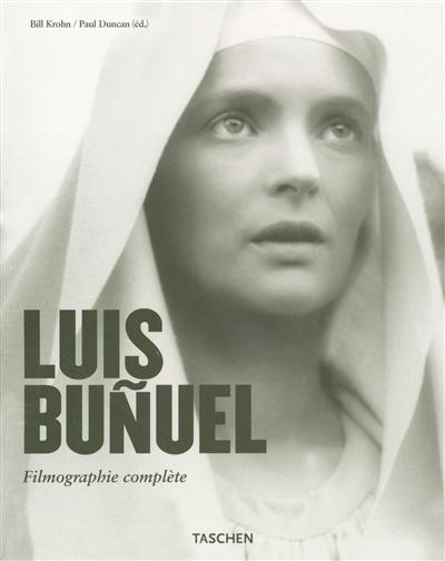 Luis Buñuel : une chimère 1900-1983 | Bill Krohn. Auteur