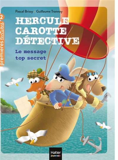 Hercule Carotte détective. Vol. 2. Le message top secret
