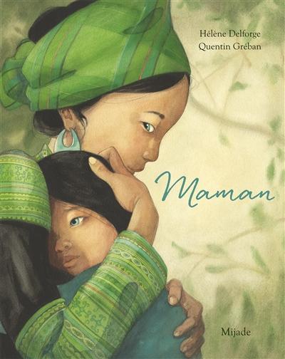 Maman |  Delforge, Hélène, Auteur