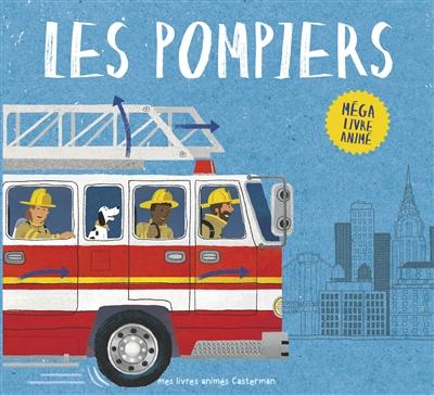 Les pompiers / [texte, Peter Bently] | Bently, Peter (1960-....). Auteur
