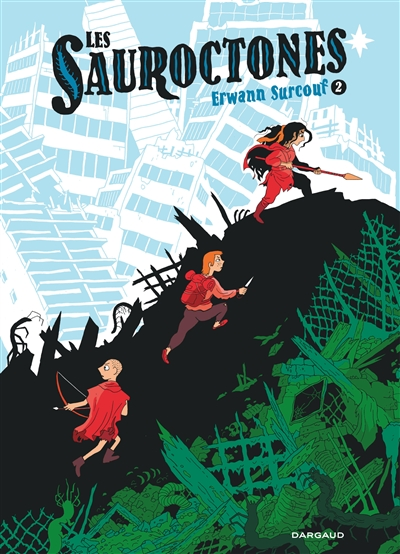 Les Sauroctones. Vol. 2