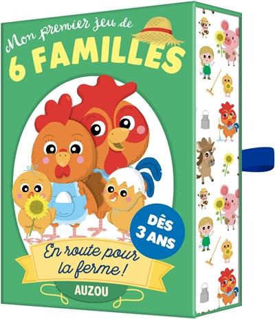 En route pour la ferme ! : mon premier jeu de 6 familles