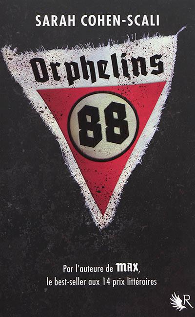 Orphelins 88 | Cohen-Scali, Sarah (1958-....)