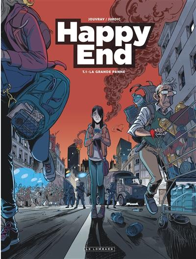 Happy end. Vol. 1. La grande panne