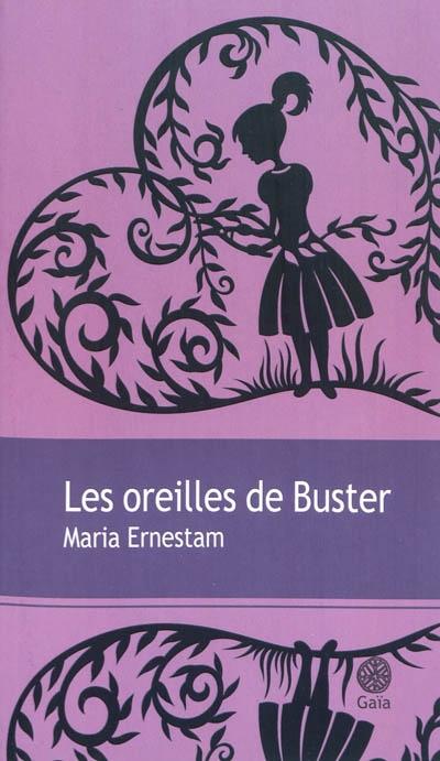Les Oreilles de Buster / Maria Ernestam | Ernestam, Maria. Auteur