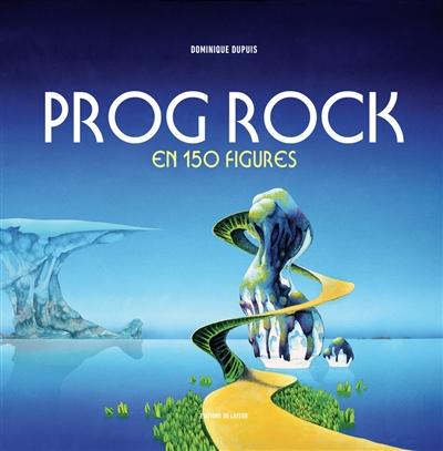 Prog rock en 150 figures