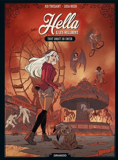 Hella et les Hellboyz. Vol. 1. Tout droit en enfer