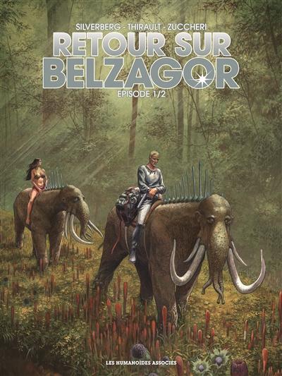 Retour sur Belzagor Episode 1 | Thirault, Philippe. Auteur