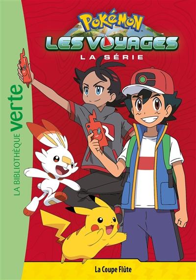 Pokémon : la série Les voyages. Vol. 4. La coupe Flûte