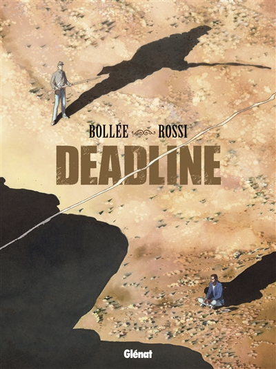 Deadline | Bollée, Laurent-Frédéric (1967-....). Auteur