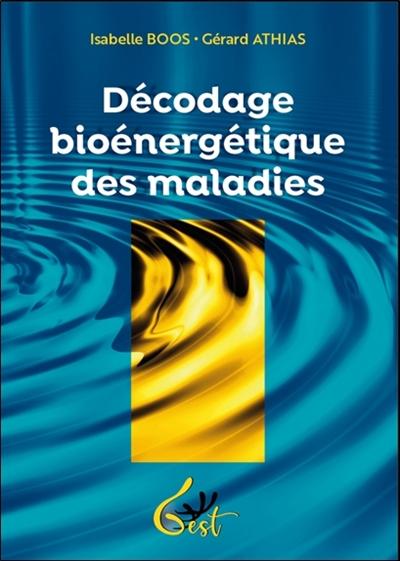 Décodage bioénergétique des maladies