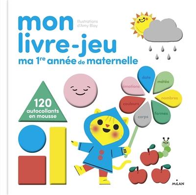 Mon livre-jeu : ma 1re année de maternelle