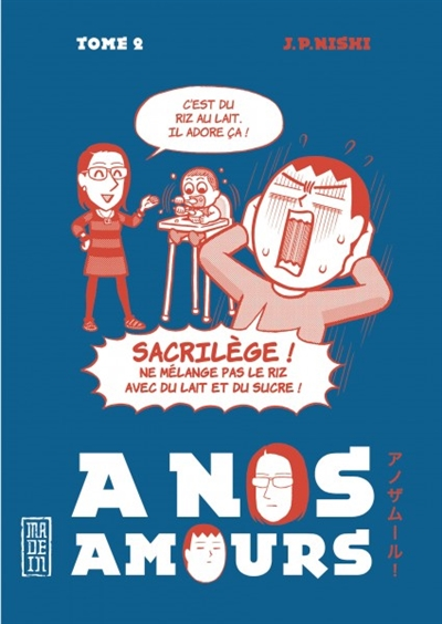 À nos amours. Tome 2  