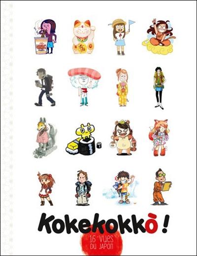 Kokekokkō ! : 16 vues du Japon  