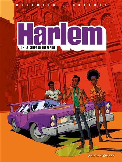 Harlem. Vol. 1. Le guépard intrépide
