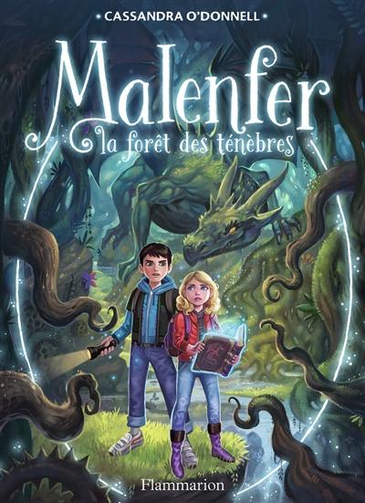 Malenfer. Vol. 1. La forêt des ténèbres