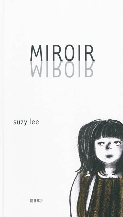 Miroir | Lee, Suzy (1974-)