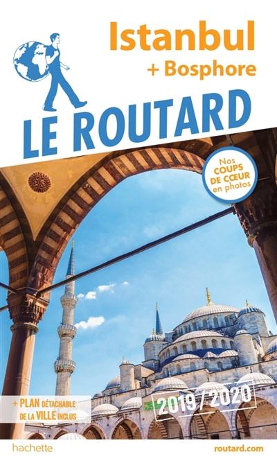 Istanbul : + Bosphore : 2019-2020 | Gloaguen, Philippe (1951-....). Auteur