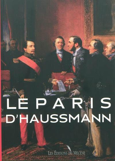Le Paris d'Haussmann / texte Patrice de Moncan | Moncan, Patrice de. Auteur