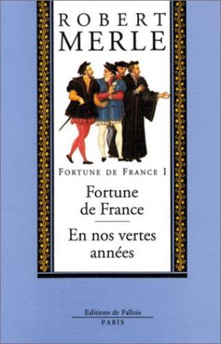 Couverture de : Fortune de France v.1, Fortune de France