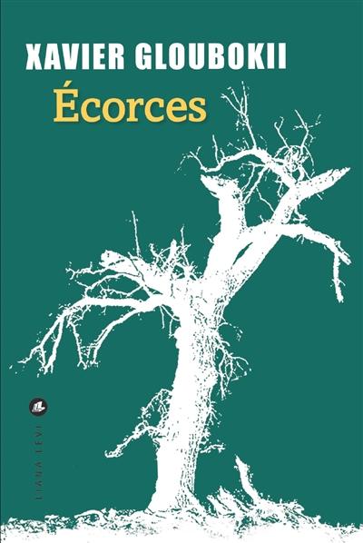 Ecorces | Gloubokii, Xavier. Auteur