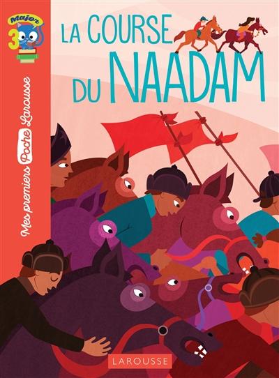 course du Naadam (La) | Lebrun, Sandra (1972-....). Auteur