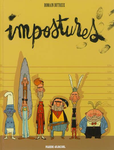 Impostures   Dutreix, Romain (1976-....). Scénariste. Illustrateur