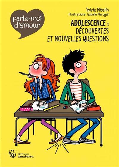 Adolescence : découvertes et nouvelles questions / Sylvie Misslin | Misslin, Sylvie (1963-....). Auteur