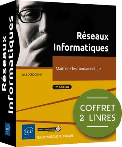 Réseaux informatiques : maîtrisez les fondamentaux : coffret 2 livres