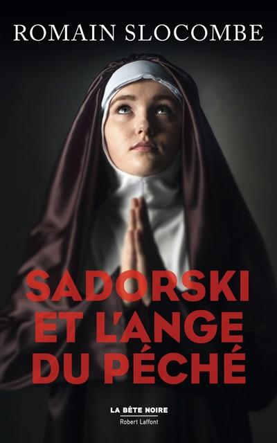 Sadorski et l'ange du péché | Slocombe, Romain (1953-....). Auteur