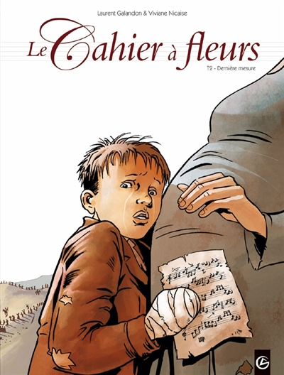 cahier à fleurs (Le). 2, Dernière mesure | Laurent Galandon, Auteur