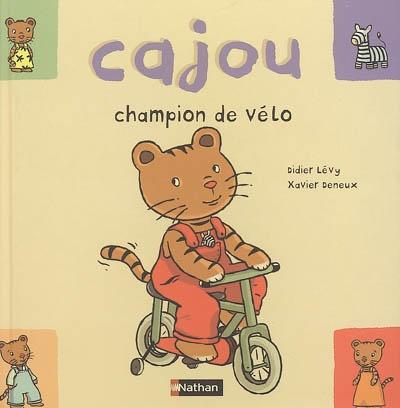 Champion de vélo / Didier Lévy, Xavier Deneux | Lévy, Didier (1964-....). Auteur