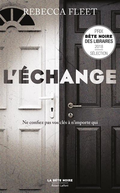 L' échange / Rebecca Fleet | Fleet, Rebecca. Auteur