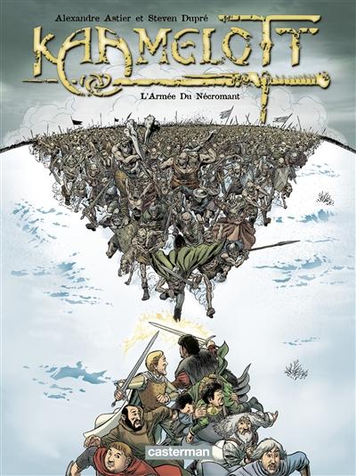Kaamelott. Vol. 1. L'armée du Nécromant