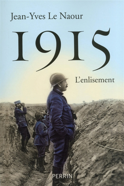 1915 : l'enlisement