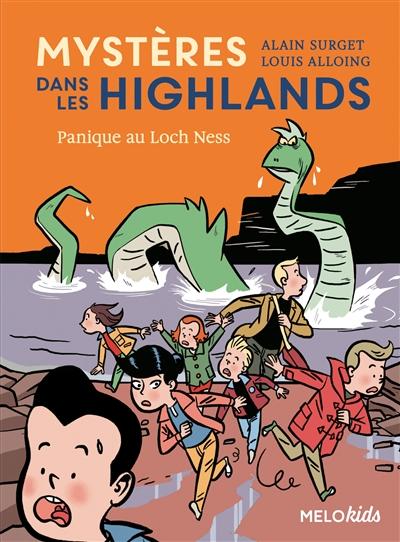 Mystères dans les Highlands. Vol. 3. Panique au Loch Ness