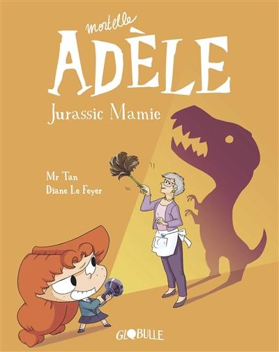Jurassic mamie | Mr Tan. Auteur