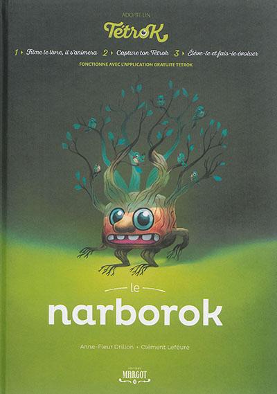 narborok (Le)   Drillon, Anne-Fleur (1982-....). Auteur
