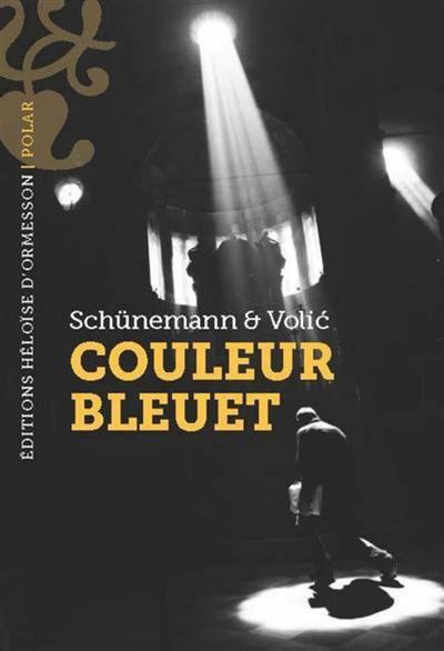 Couleur bleuet | Schunemann, Christian (1968-....). Auteur