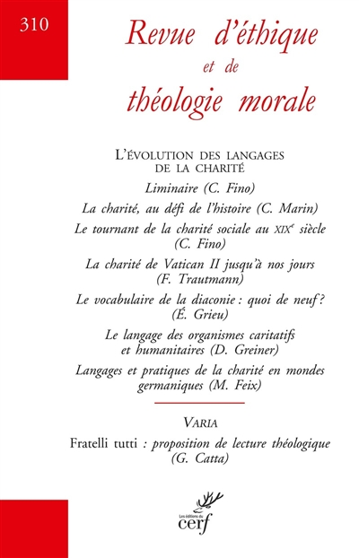 Revue d'éthique et de théologie morale, n° 310. L'évolution des langages de la charité
