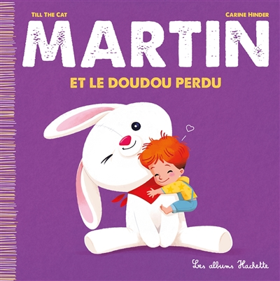 Martin. Vol. 7. Martin et le doudou perdu